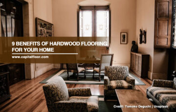 9 Benefits of Hardwood Flooring for Your Home