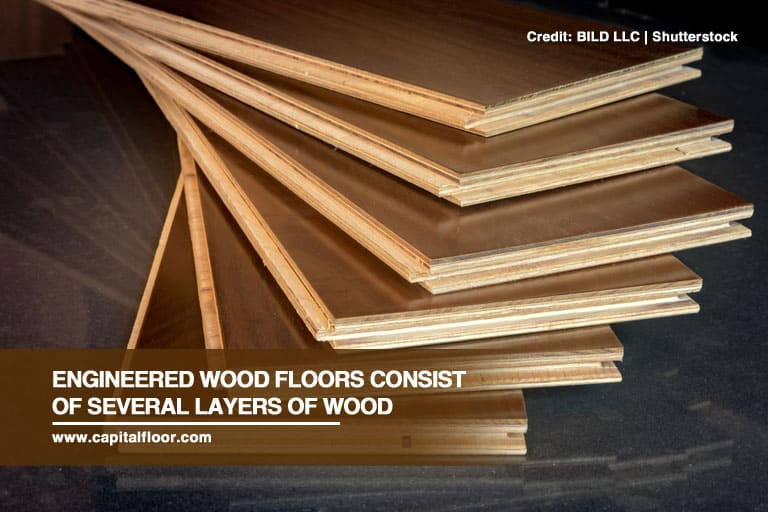 Engineered wood floors consist of several layers of wood