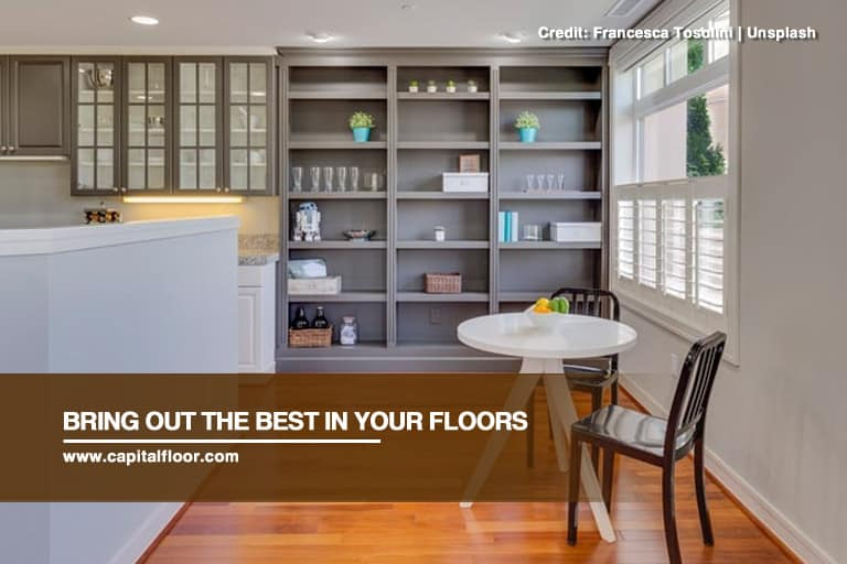 Bring out the best in your floors