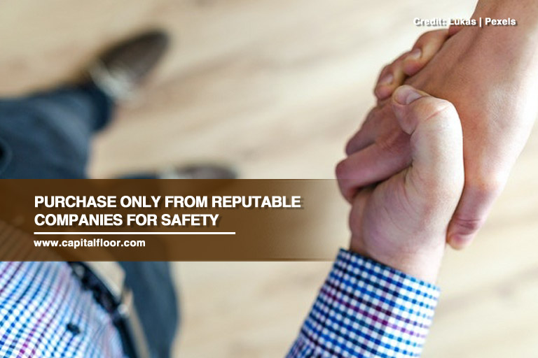 Purchase only from reputable companies for safety